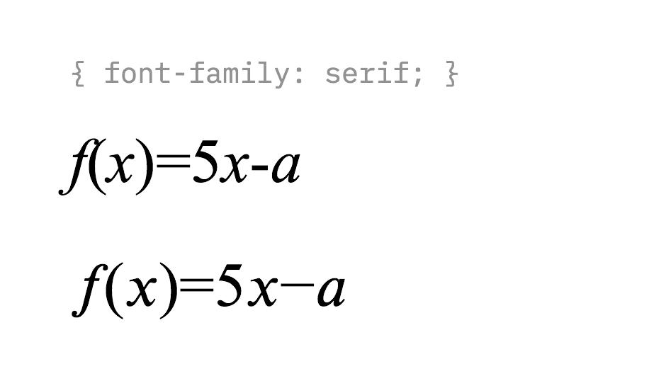 手动输入的「数学符号」和 Unicode 专门指定的数学符号,注意两者在宽度和形态上的区别