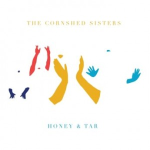 Download (2017) The Cornshed Sisters - Honey & Tar [FLAC,Tracks] {100.XY} Torrent