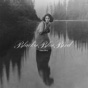 Download [dream-pop, indie-folk] (2018) BlackieBlueBird - Ghost River [FLAC,Tracks] {100.XY} Torrent